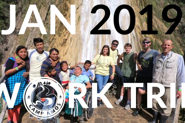 Enero 2019 Resumen del Viaje de Trabajo  – Campamento Amós